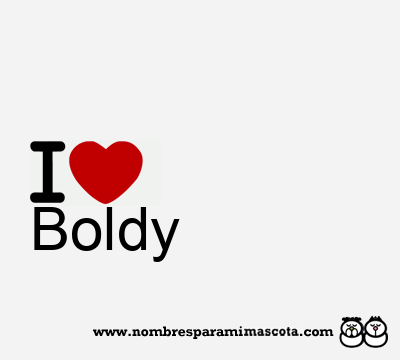 Boldy